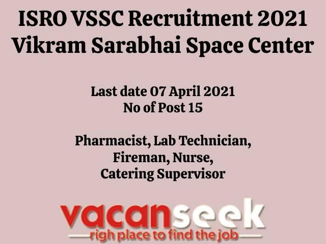 ISRO VSSC Recruitment 2021: Vikram Sarabhai Space Center Job Listing thumbnail.
