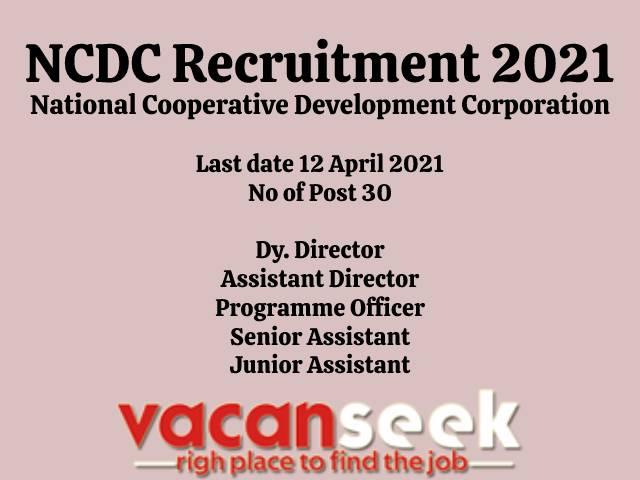NCDC Recruitment 2021: National Cooperative Development Corporation Job Listing thumbnail.