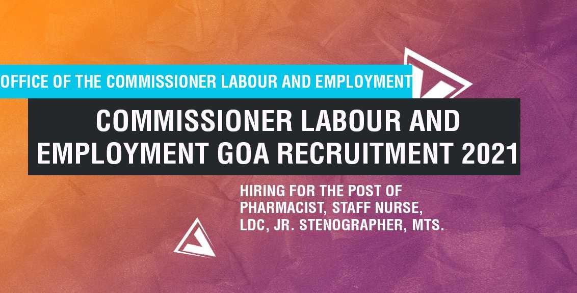 Commissioner Labour and Employment Goa Recruitment 2021 job listing thumbnail.