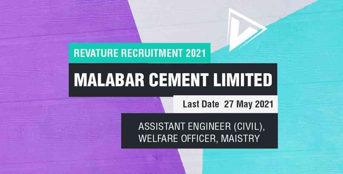 Malabar Cements Recruitment 2021: Assistant Engineer (Civil), Welfare Officer, Maistry Gr-IV Job Listing thumbnail.