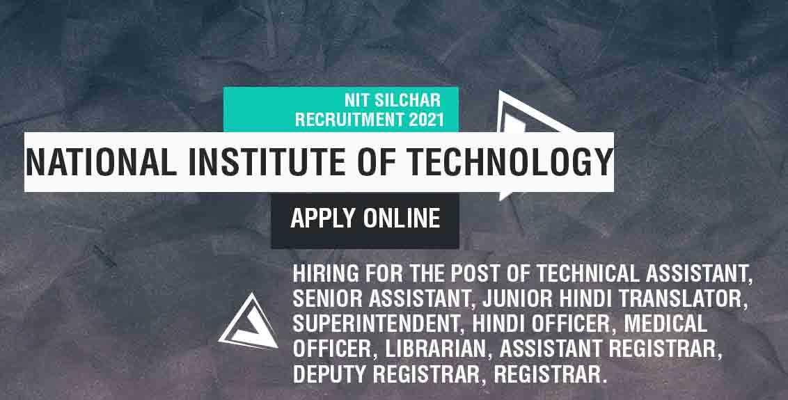 NIT Silchar recruitment 2021 job listing thumbnail.