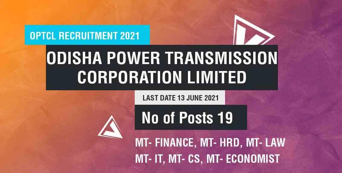 OPTCL Recruitment 2021 : Odisha Power Transmission Corporation Limited job listing thumbnail.