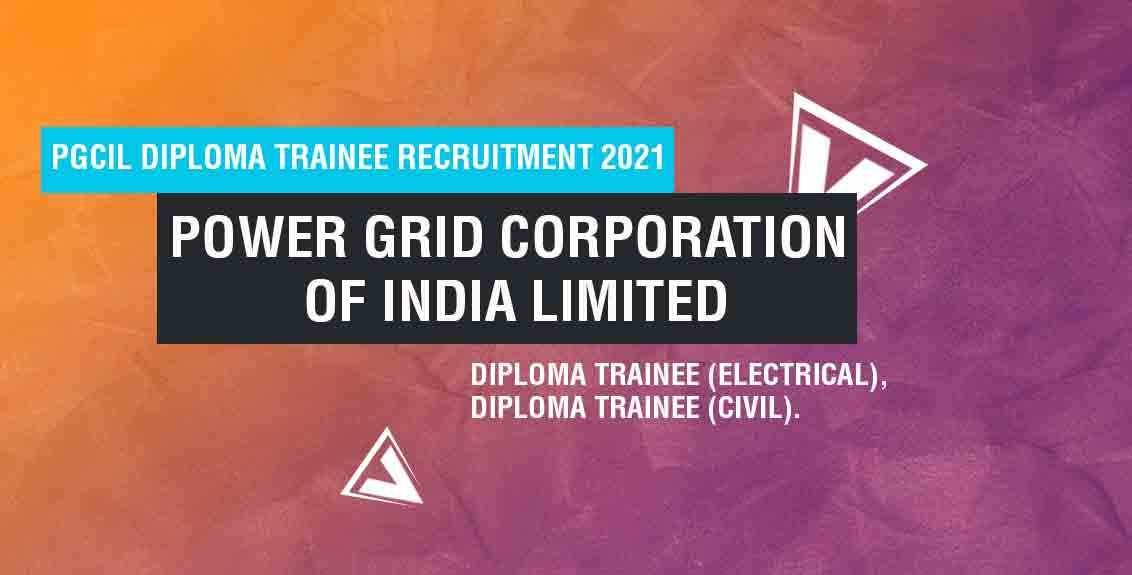 PGCIL Diploma Trainee Recruitment 2021: Power Grid Corporation of India Limited Job Listing thumbnail.