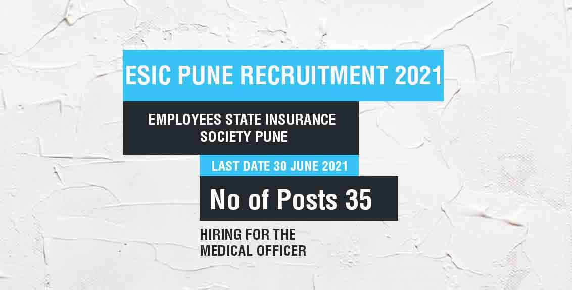 ESIC Pune Recruitment 2021 job listing thumbnail.