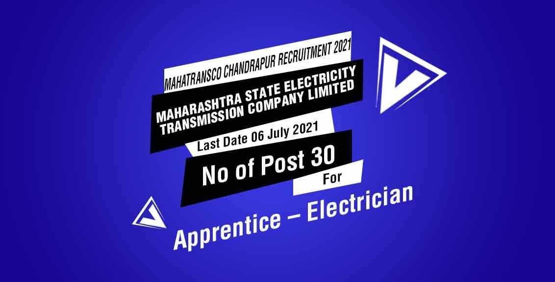 MahaTransco Chandrapur Recruitment 2021 Job Listing thumbnail.