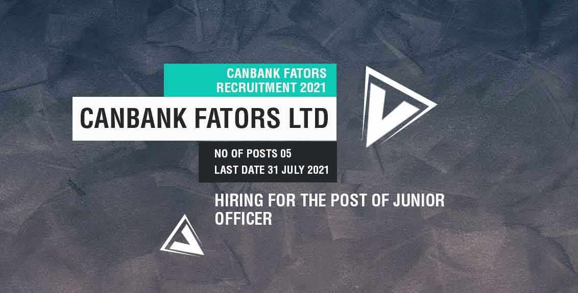 Canbank Factors Ltd Recruitment 2021 Job Listing thumbnail.