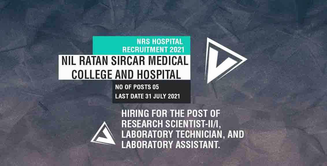 NRS Hospital Recruitment 2021 Job Listing thumbnail.