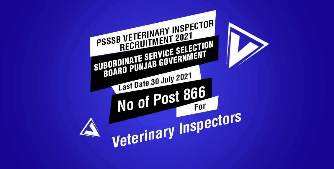 PSSSB Veterinary Inspector Recruitment 2021 job listing thumbnail.