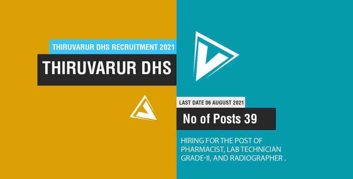 Thiruvarur DHS Recruitment 2021 Job Listing thumbnail.
