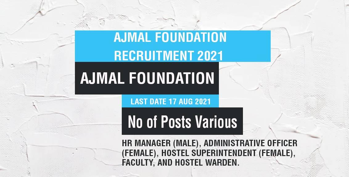 Ajmal Foundation Recruitment 2021 Job Listing thumbnail.