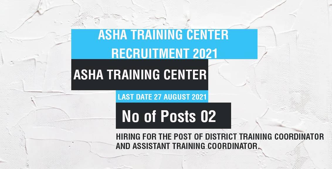 Asha Training Center Recruitment 2021 Job Listing thumbnail.