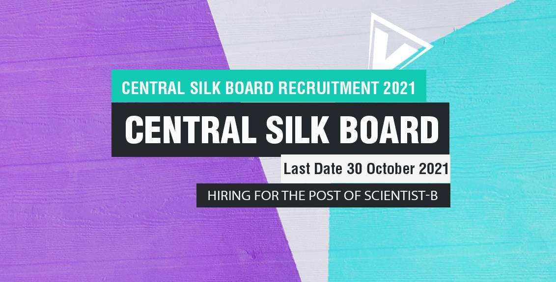 Central Silk Board Recruitment 2021 Job Listing thumbnail.
