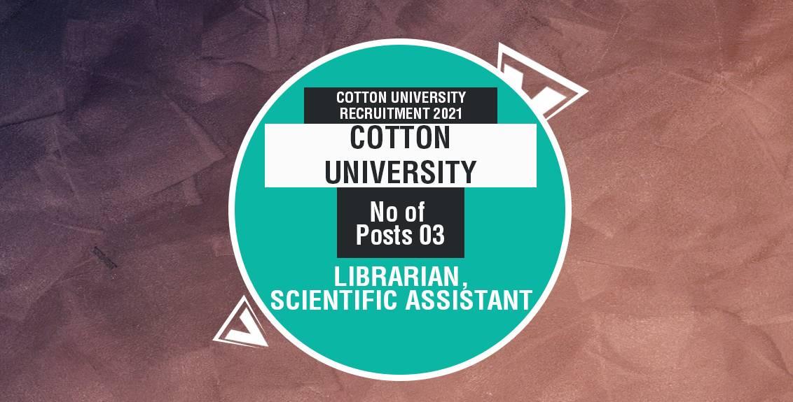 Cotton University Recruitment 2021 Job Listing thumbnail.