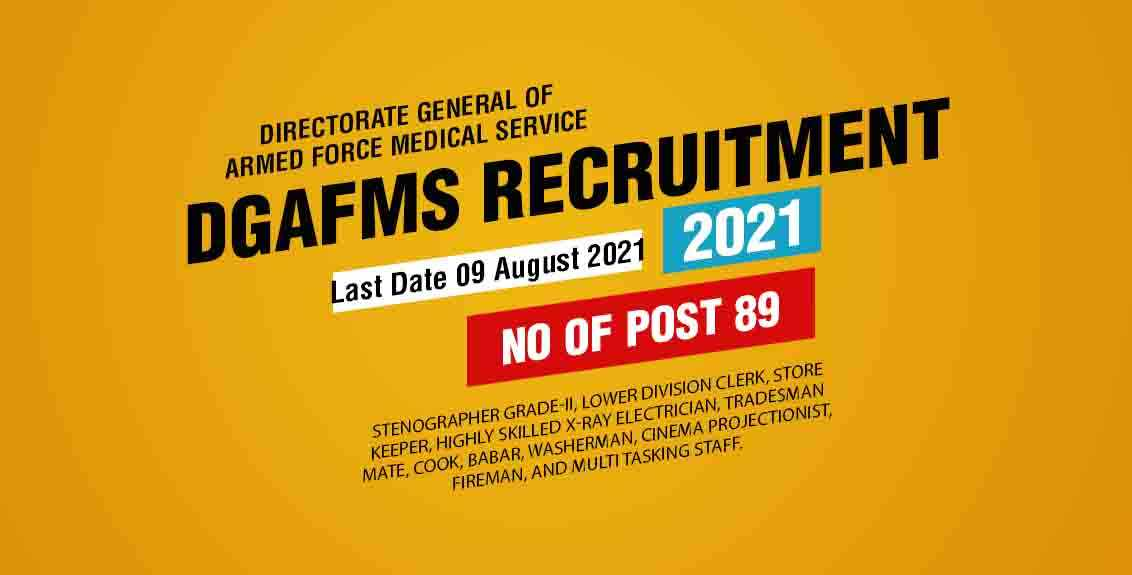 DGAFMS Recruitment 2021 Job Listing thumbnail.