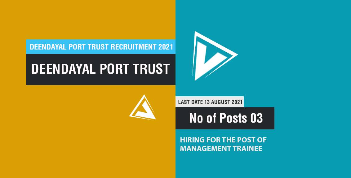 Deendayal Port Trust Recruitment 2021 Job Listing thumbnail.