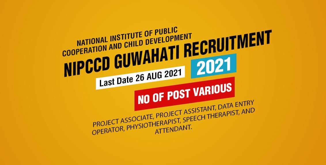 NIPCCD Guwahati Recruitment 2021 Job Listing thumbnail.