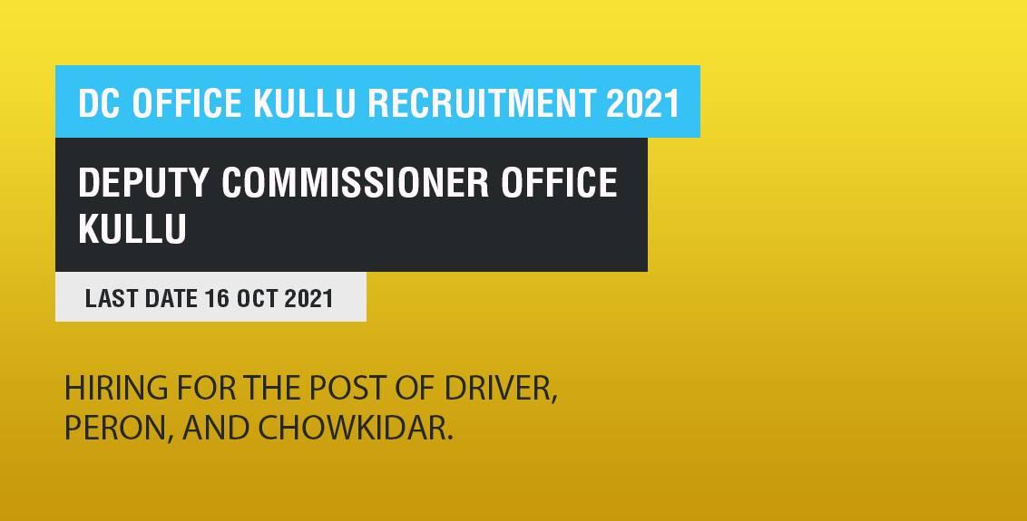 DC Office Kullu Recruitment 2021 Job Listing thumbnail.