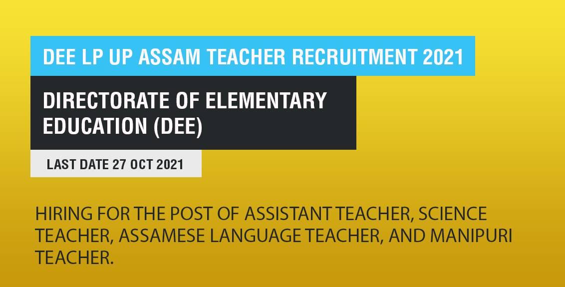 DEE LP UP Assam Teacher Recruitment 2021 Job listing Thumbnail.