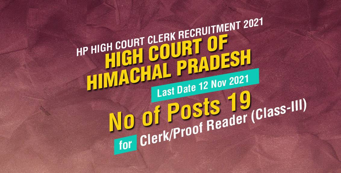 HP High Court Clerk Recruitment 2021 for Clerk/Proofreader Posts