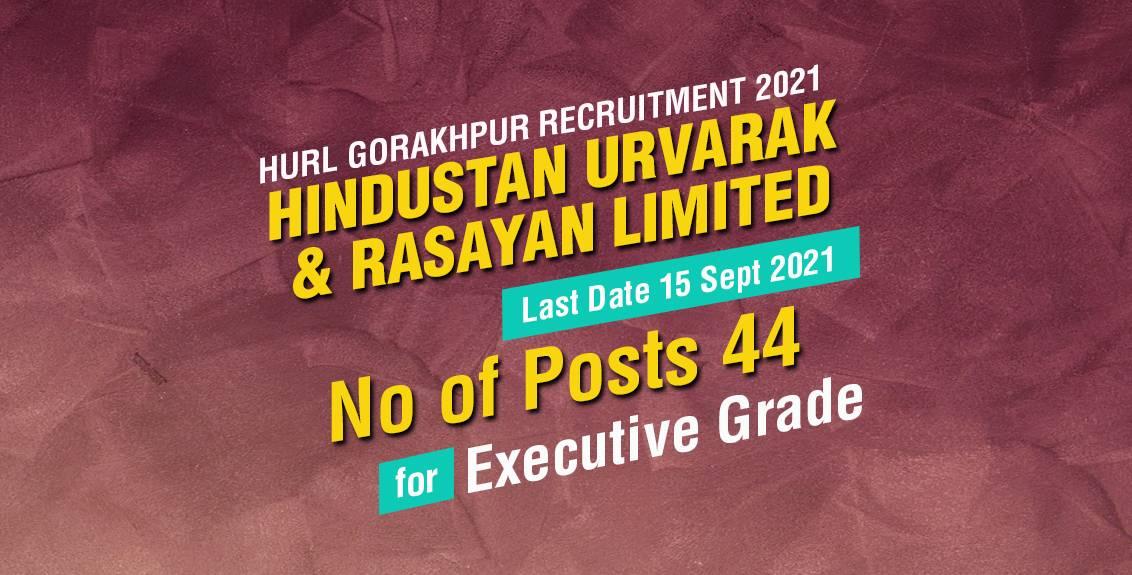 HURL Gorakhpur Recruitment 2021 Job Listing thumbnail.