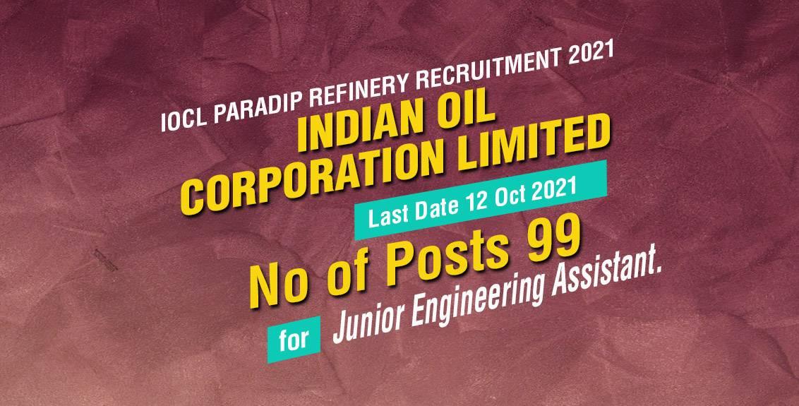 IOCL Paradip Refinery Recruitment 2021 job listing thumbnail.