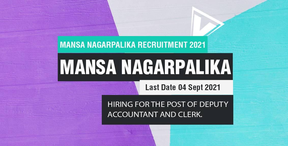 Mansa Nagarpalika Recruitment 2021 Job Listing thumbnail.