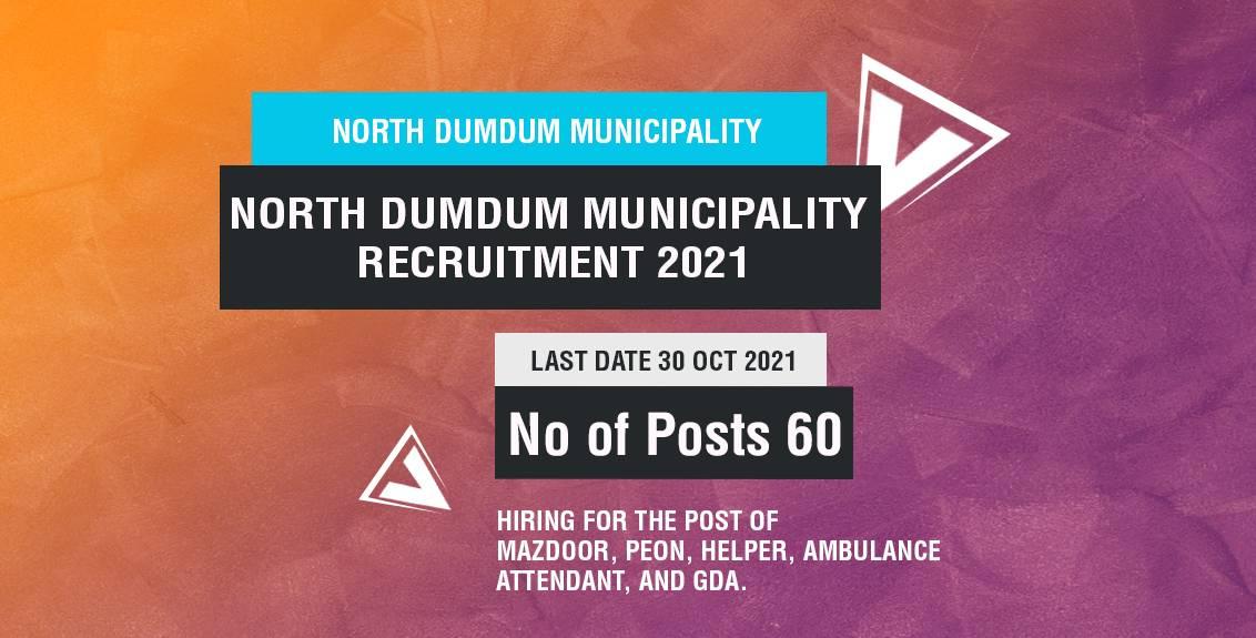 North Dumdum Municipality Recruitment 2021 Job Listing thumbnail.