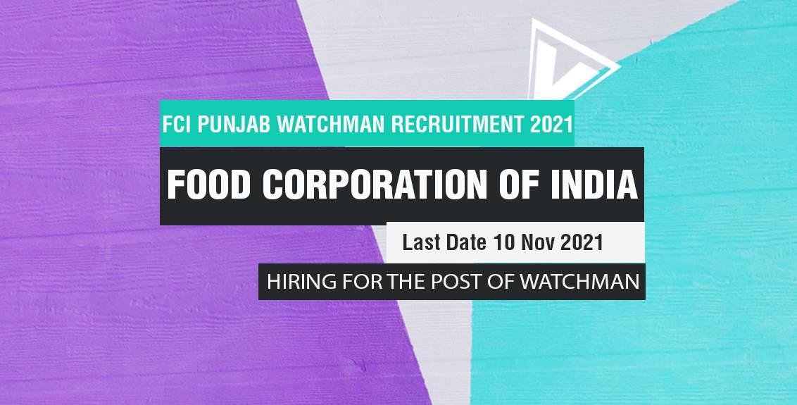 FCI Punjab Watchman Recruitment 2021 Job Listing thumbnail.
