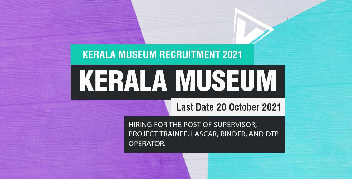 Kerala Museum Recruitment 2021 Job Listing thumbnail.
