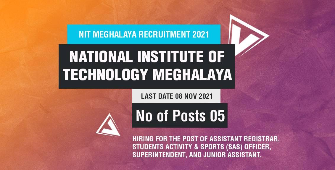 NIT Meghalaya Recruitment 2021 Job Listing thumbnail.