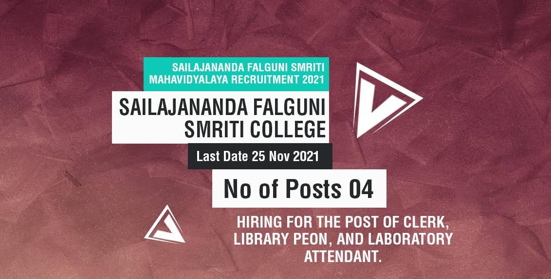 Sailajananda Falguni Smriti Mahavidyalaya Recruitment 2021 Job Listing thumbnail.