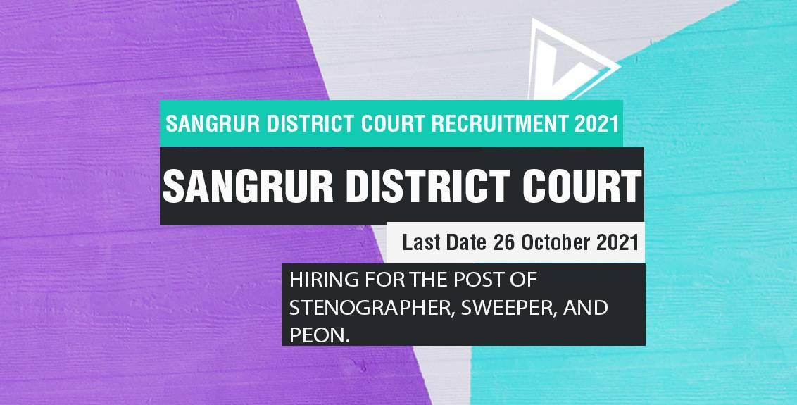 Sangrur District Court Recruitment 2021 Job Listing thumbnail.
